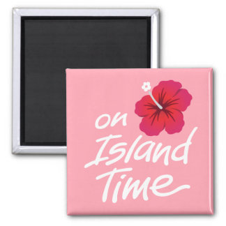 Pink On Island Time Fridge Magnet with Hibiscus