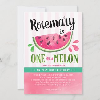 Pink one in a melon first birthday thank you card