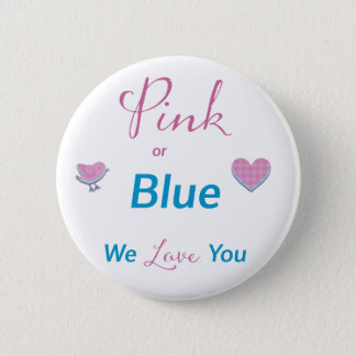 Pink or Blue Pinback Button