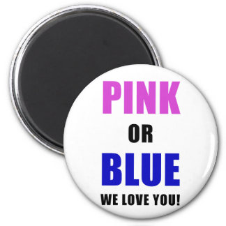 Pink or Blue We Love You Magnet