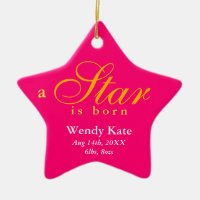 Pink orange a star is born baby name announcement ceramic ornament