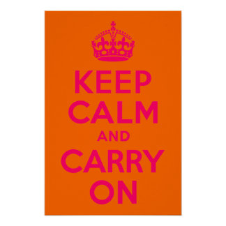 Pink Orange Keep Calm and Carry On Poster