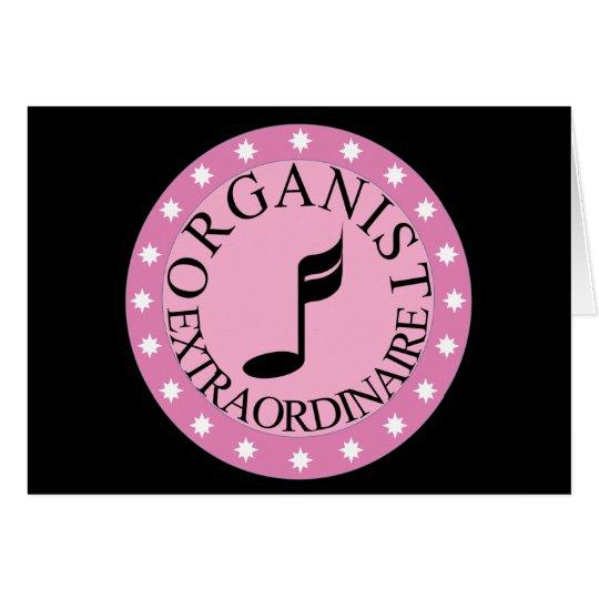 Pink Organist Extraordinaire Card