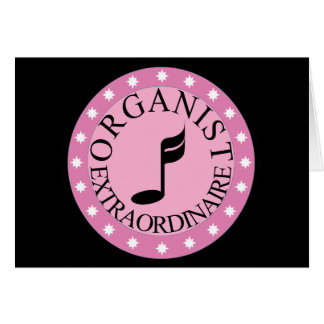 Pink Organist Extraordinaire Greeting Cards