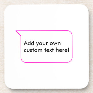 Pink Outline Chat Custom Message Bubble Template Drink Coaster