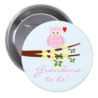 Pink Owl-Grandma To Be 3 Inch Round Button