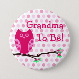"""Pink Owl """"Grandma To Be"""" Baby Shower Button"""