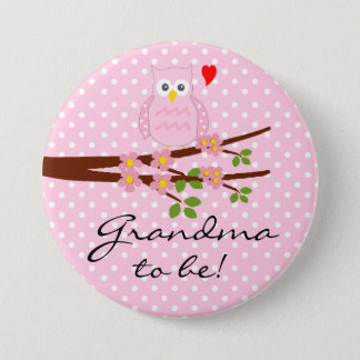 Pink Owl With Pink Polka Dots Grandma To Be Pinback Button