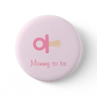 Pink Pacifier Mommy To Be Button button