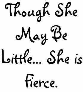 She May Be Little But She Is Fierce Accessories Zazzle