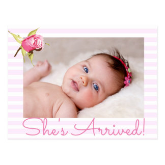 """Pink Photo """"She's Arrived""""  Birth Announcement Postcard"""