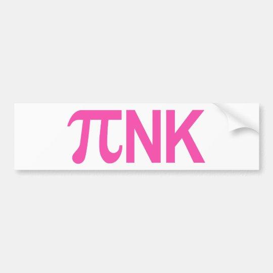 PINK PI NK BUMPER STICKER