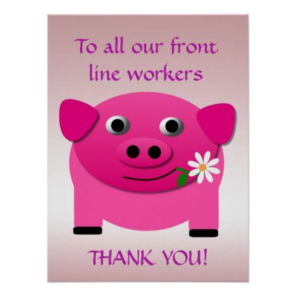 Pink Pig Gives Flower to Frontline Workers Poster