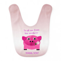 Pink Pig Offers Flower to Front Line Workers Baby Bib