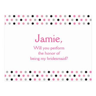 Pink polka dot be my bridesmaid invitation postcard