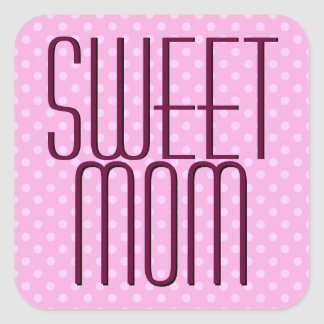 Pink Polka Dots Modern SWEET MOM Square Sticker