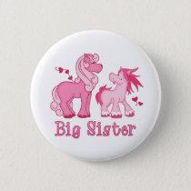 Pink Ponys Big Sister Button
