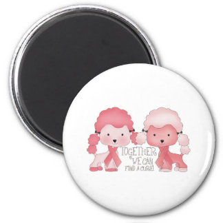 Pink  Poodle-Together we can find a cure 2 Inch Round Magnet