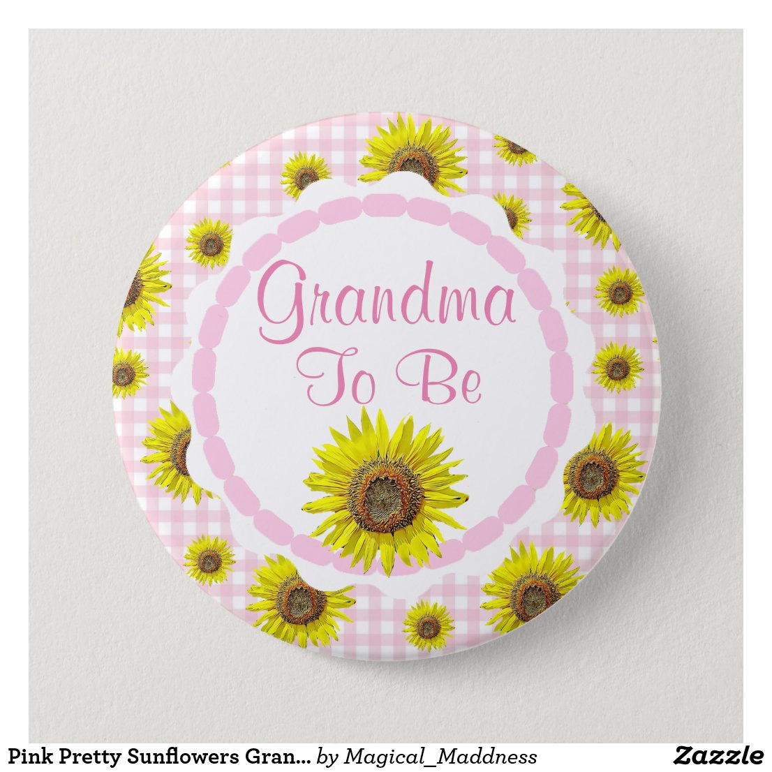 Pink Pretty Sunflowers Grandma to be Baby Shower Pinback Button