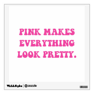 Pink Pretty Wall Decal