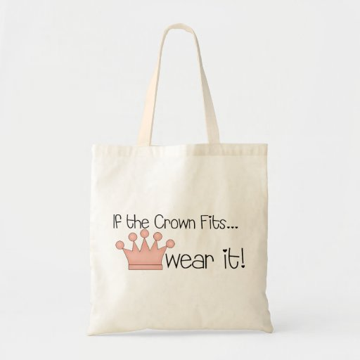 Pink Princess · If the Crown Fits ... Canvas Bag