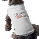 Pink Princess · If the Crown Fits ... Dog T Shirt