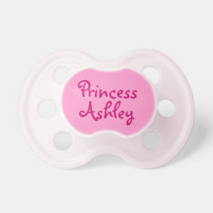 Pink Princess Personalized Name Baby Girl Pacifier at Zazzle
