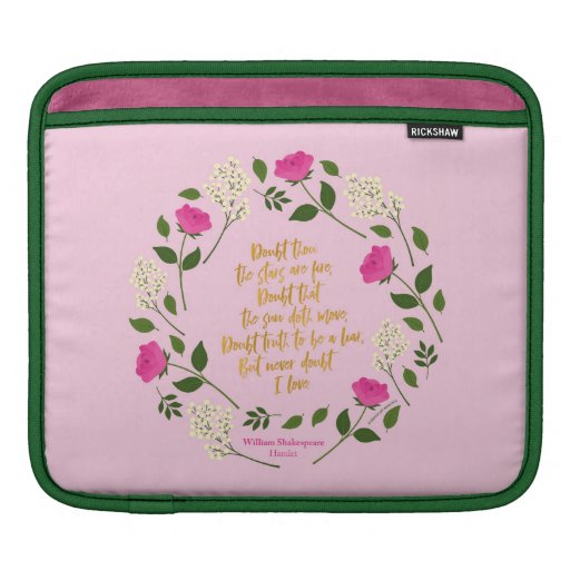 Pink Purple Floral William Shakespeare Never Doubt iPad Sleeve