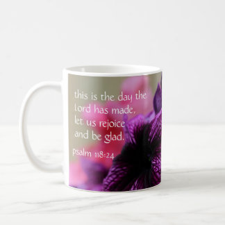 Pink & Purple Petunia, w Verse from psalm 118:24 Coffee Mug
