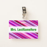 [ Thumbnail: Pink, Purple Stripes Pattern + Custom Teacher Name Badge ]