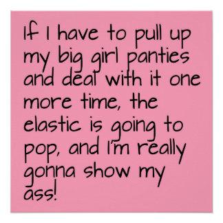 Pink Put on Big Girl Panties Word Saying Poster