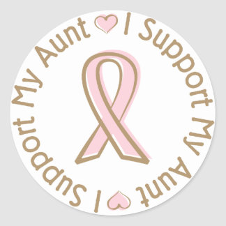 Pink Ribbon Breast Cancer Support My Aunt Classic Round Sticker