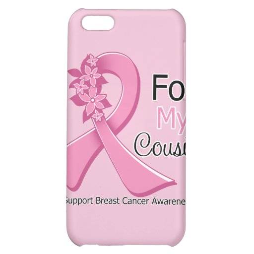 Pink Ribbon For My Cousin - Breast Cancer Case For iPhone 5C