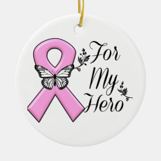 Pink Ribbon For My Hero Breast Cancer Awareness Ceramic Ornament
