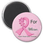 Pink Ribbon For My Mom - Breast Cancer Refrigerator Magnets