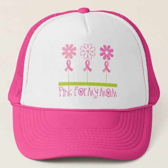 Pink Ribbon For My Mom Trucker Hat