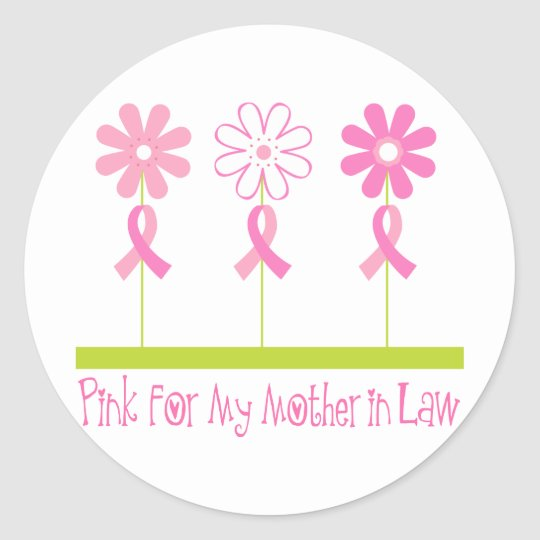 Pink Ribbon For My Mother In Law Classic Round Sticker