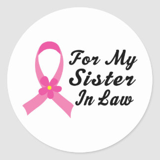 Pink Ribbon For My Sister in Law Sticker
