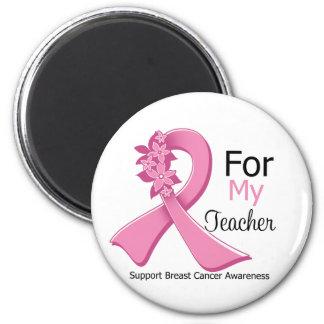 Pink Ribbon For My Teacher - Breast Cancer Fridge Magnets