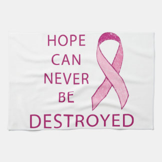 Pink Ribbon: Hope can never be destroyed Hand Towel