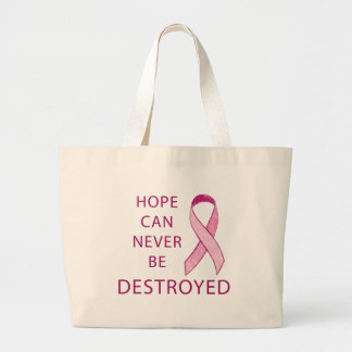 Pink Ribbon: Hope can never be destroyed Large Tote Bag