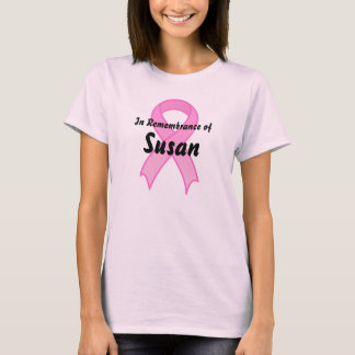 Pink Ribbon In Remeberance of T-Shirt