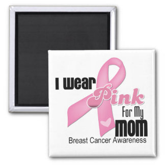 Pink Ribbon Mom Breast Cancer Magnet