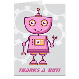 Pink Robot Thank You Cards | Thanks a 'bot!