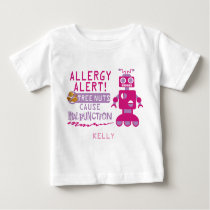 Pink Robot Tree Nut Allergy Alert Girls Baby T-Shirt