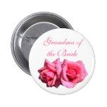 pink rose grandma of the bride, wedding pinback buttons
