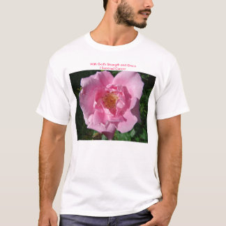 Pink Rose, With God's Strength and GraceI Survi... T-Shirt