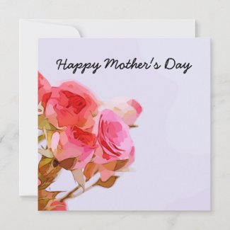 Pink roses are  on pink Mother's Day  Card