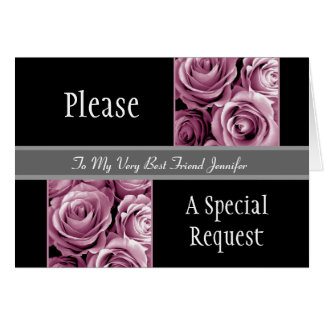 PINK Roses Best Friend Be My Maid of Honor Card
