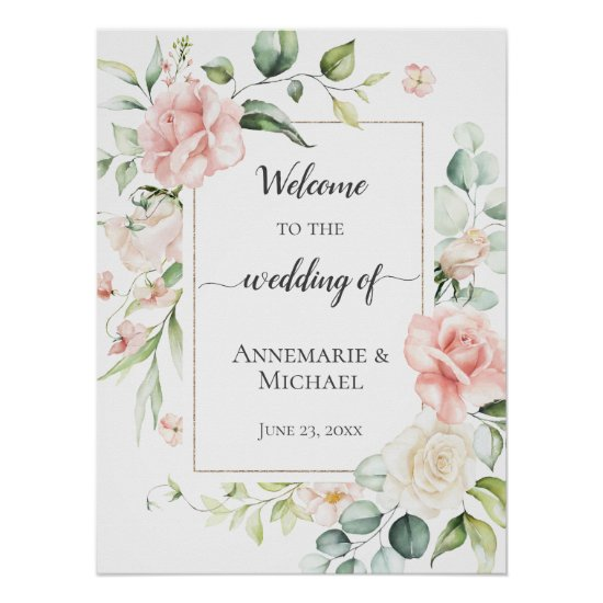 Pink Roses Eucalyptus 18x24 Welcome To The Wedding Poster